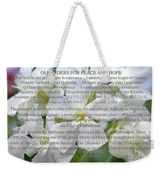 Oleanders For Peace And Hope Weekender Tote Bag