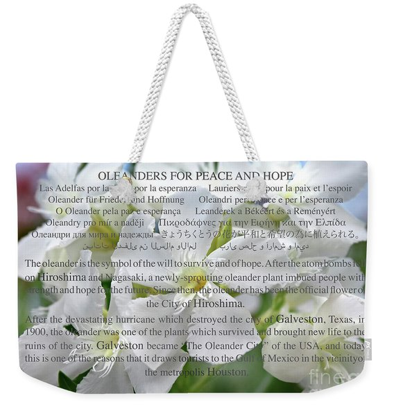 Oleanders For Peace And Hope Weekender Tote Bag