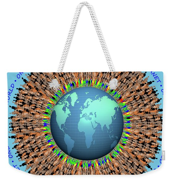 One Planet. One Race. One World.  Weekender Tote Bag