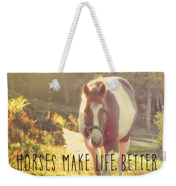 Paint Pony Quote Weekender Tote Bag