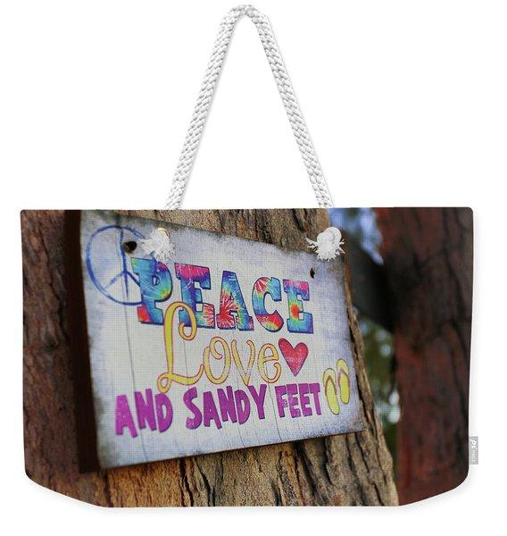 Peace Love And Sandy Feet Weekender Tote Bag