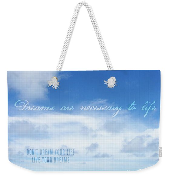 Perfect Day Quote Weekender Tote Bag