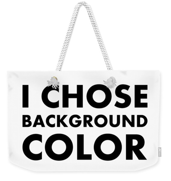 Personal Choice Weekender Tote Bag