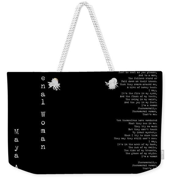 Phenomenal Woman By Maya Angelou - Feminist Poetry Weekender Tote Bag