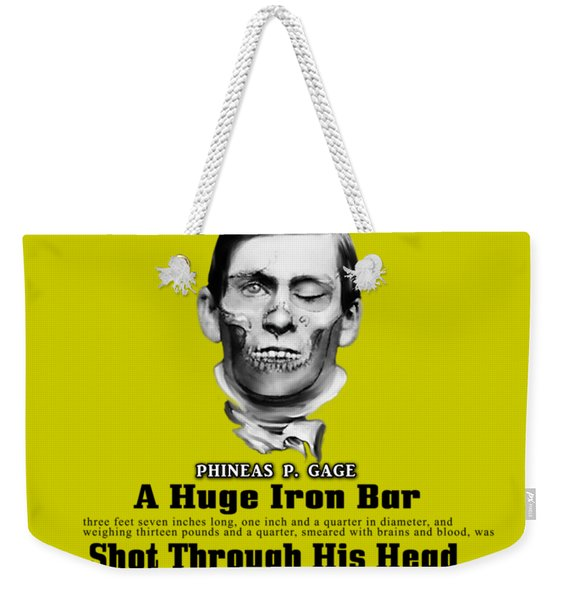 Phineas Gage World's Wonder Weekender Tote Bag