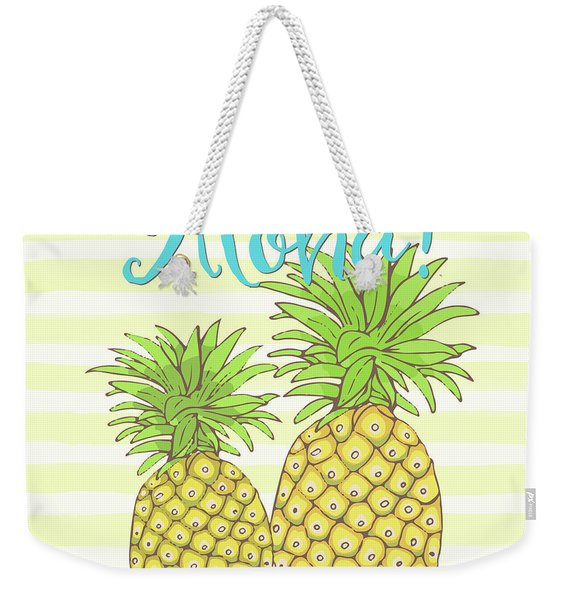 Pineapple Aloha Tropical Fruit Of Welcome Hawaii Weekender Tote Bag