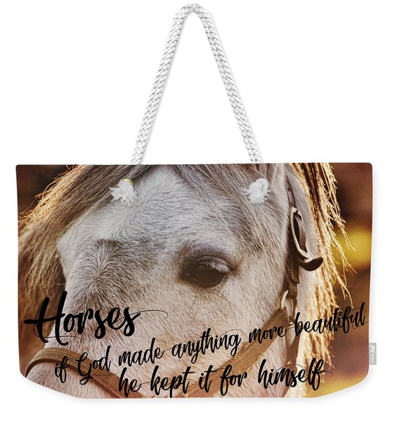Pony At Sunset Quote Weekender Tote Bag
