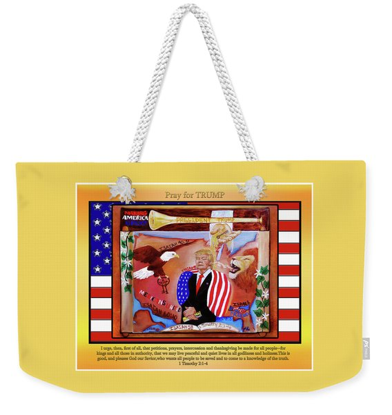 Pray For President Trump Weekender Tote Bag