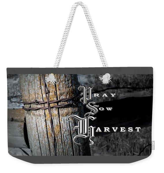 Pray Sow Harvest Weekender Tote Bag