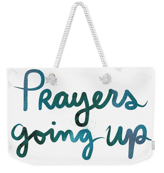 Prayers Going Up- Art By Linda Woods Weekender Tote Bag