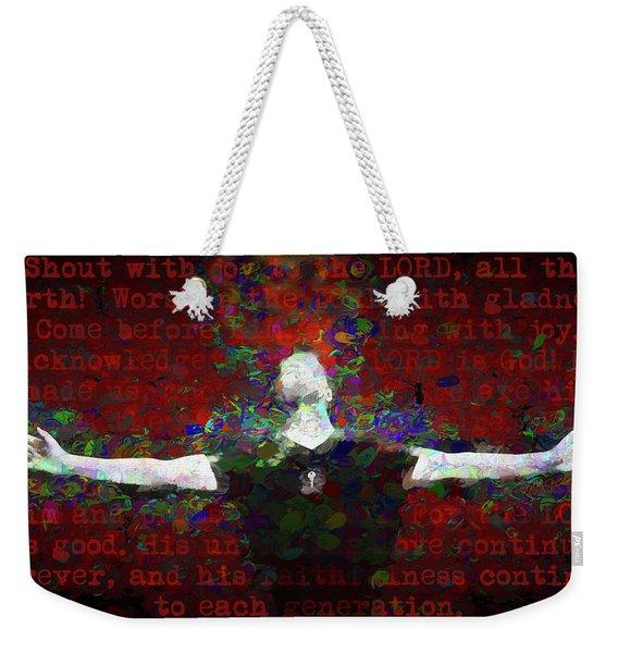 Psalm 100 Weekender Tote Bag