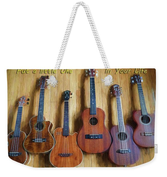 Put A Little Uke In Your Life Weekender Tote Bag