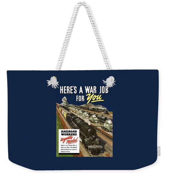 Railroad Workers Urgently Needed Weekender Tote Bag