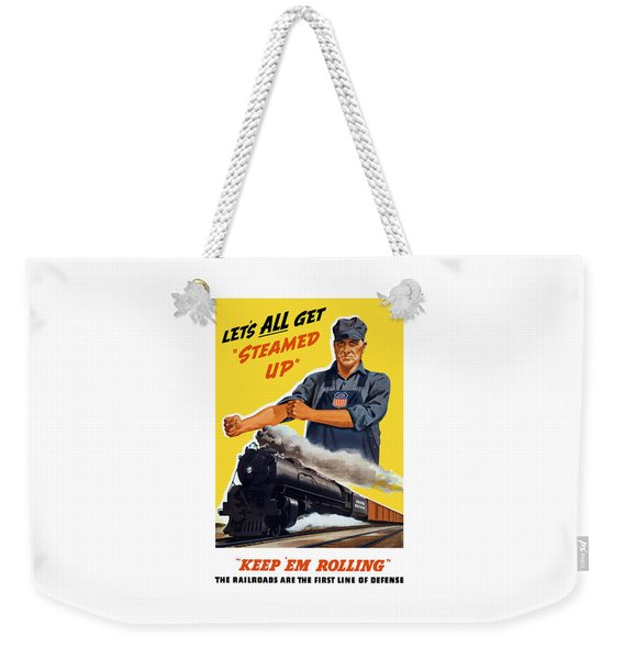 Railroads Are The First Line Of Defense Weekender Tote Bag
