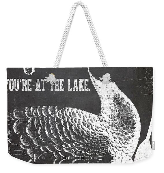 Relax Lake House Duck Sign Weekender Tote Bag