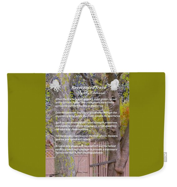 Reverence Of Trees Weekender Tote Bag