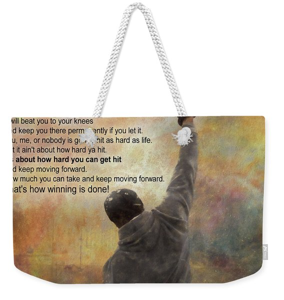 Rocky Balboa Inspirational Quote Weekender Tote Bag