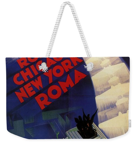 Roma, Chicago, New York - Vintage Illustrated Poster Weekender Tote Bag
