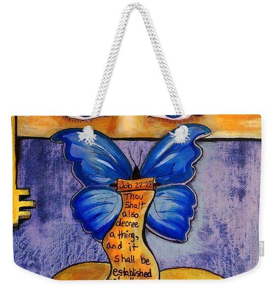 See And Decree Weekender Tote Bag