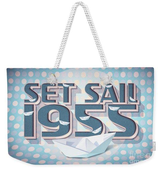 Set Sail 1955 Weekender Tote Bag