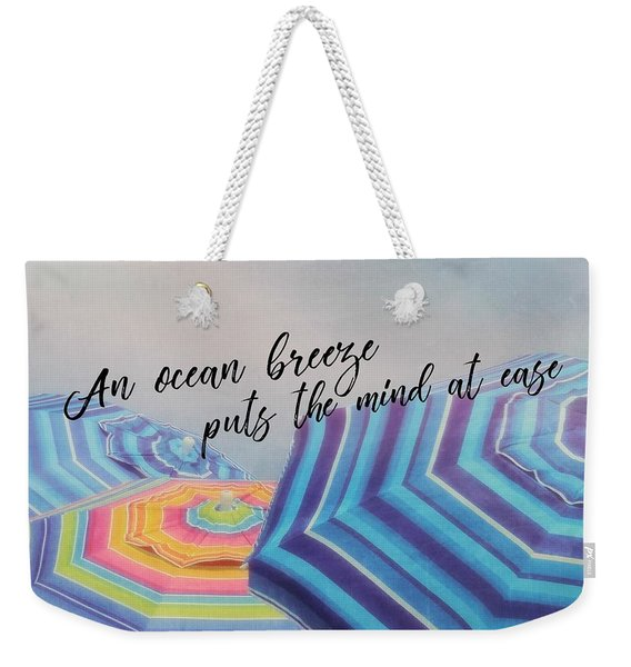 Shades Of Summer Quote Weekender Tote Bag