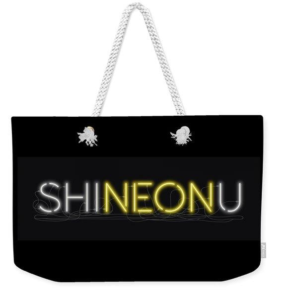 Shineonu - Neon Sign 3 Weekender Tote Bag