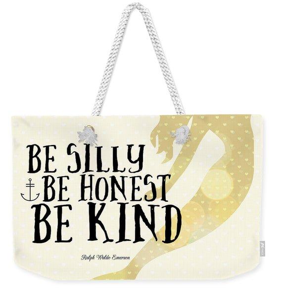 Silly Honest Kind Mermaid V4 Weekender Tote Bag