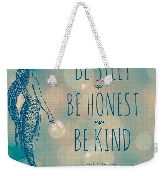 Silly Honest Kind Mermaid V5 Weekender Tote Bag