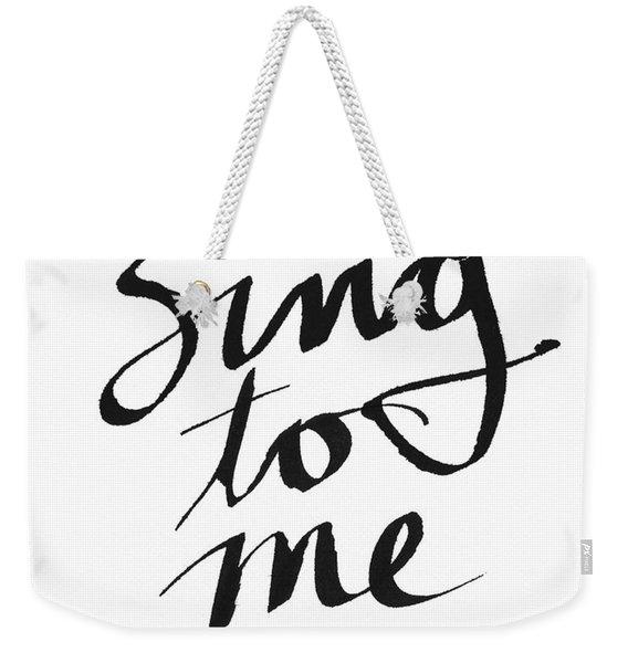 Sing To Me- Art By Linda Woods Weekender Tote Bag