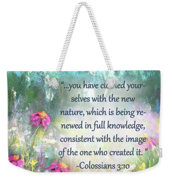 Song Of The Flowers With Bible Verse Weekender Tote Bag