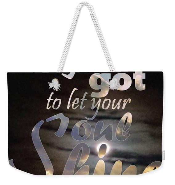 Soul Shine Weekender Tote Bag