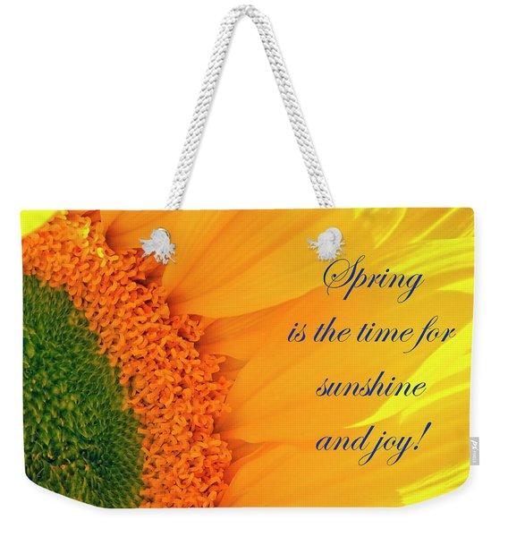 Spring Is The Time Weekender Tote Bag