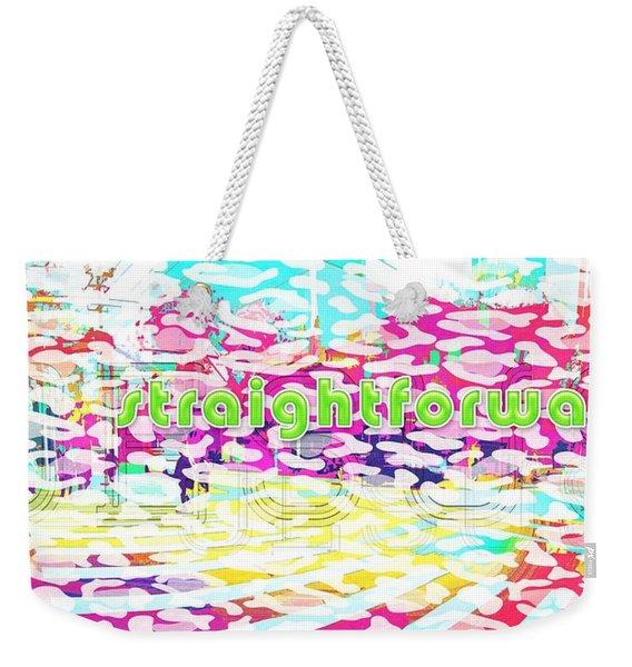 Straightforward Weekender Tote Bag