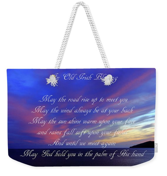An Old Irish Blessing #3 Weekender Tote Bag