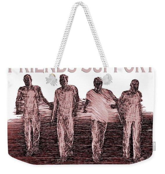 Support Friends In Bronze Weekender Tote Bag