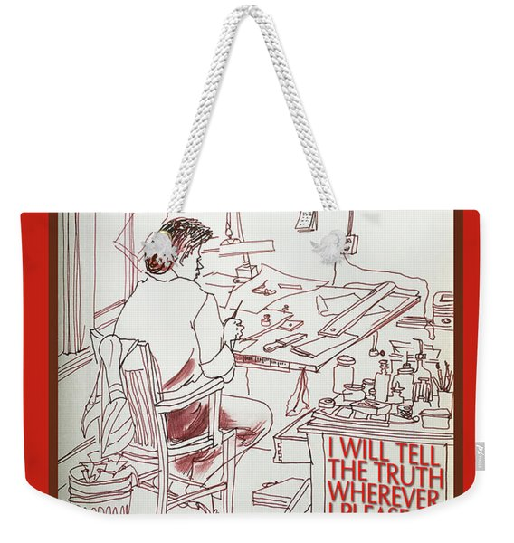 Tell The Truth Weekender Tote Bag