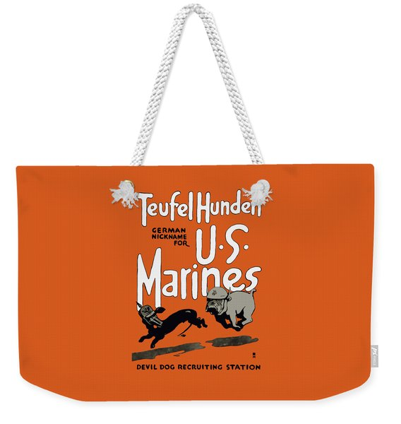 Teufel Hunden - German Nickname For Us Marines Weekender Tote Bag