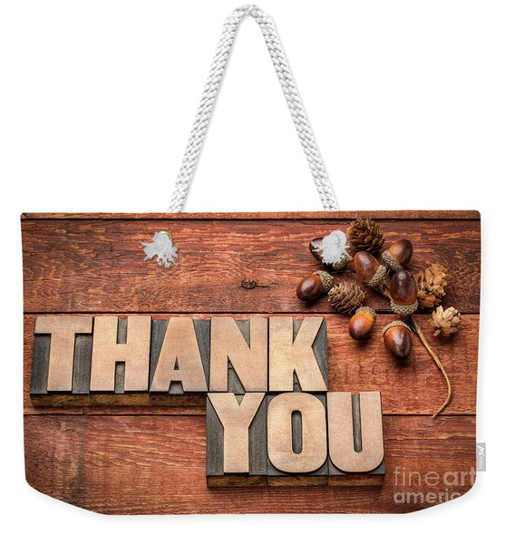 Than You Typography In Wood Type Weekender Tote Bag