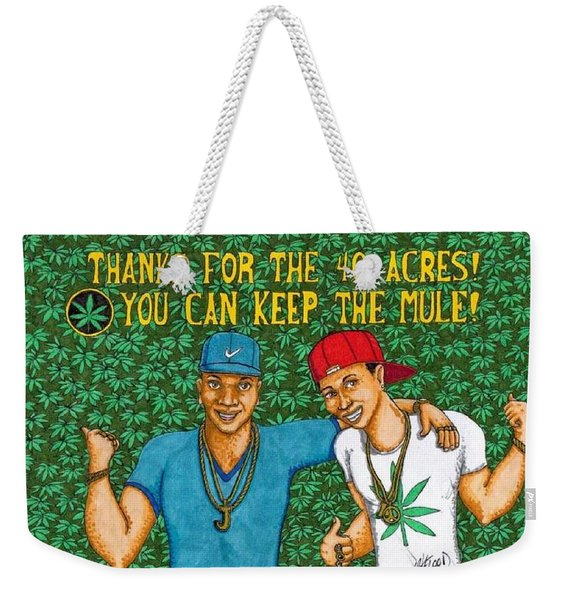 Thanks For The 40 Acres Weekender Tote Bag