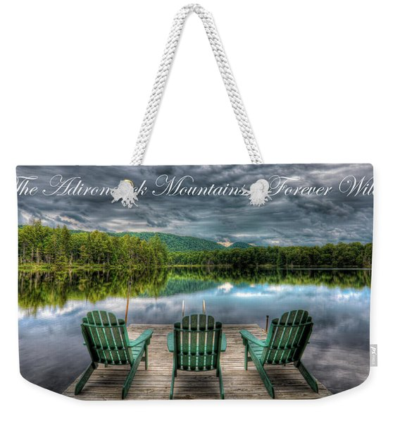 The Adirondack Mountains - Forever Wild Weekender Tote Bag