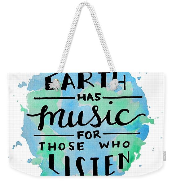 The Earth Has Music Square Weekender Tote Bag