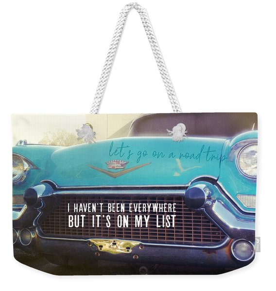 The Famous 57 Seville Quote Weekender Tote Bag
