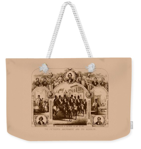 The Fifteenth Amendment And Its Results Weekender Tote Bag