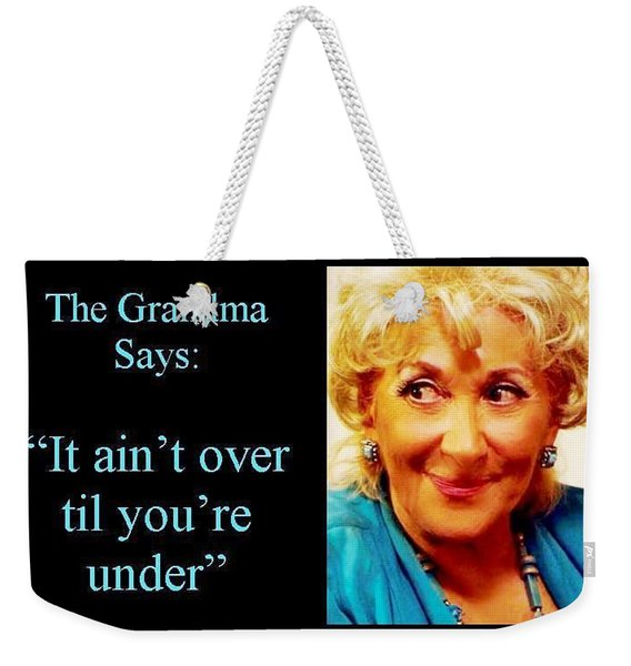 The Grandma Over And Under Weekender Tote Bag