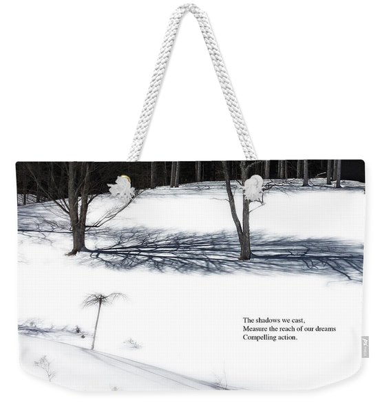 Weekender Tote Bag featuring the photograph The Shadows We Cast Haiku by Wayne King