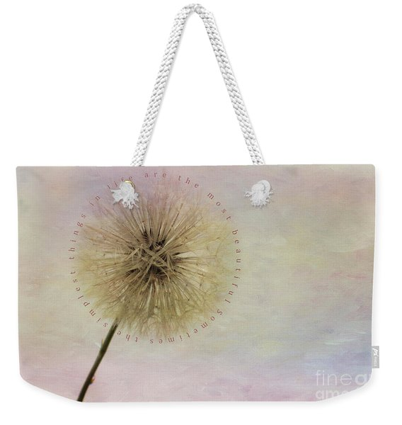 The Simplest Things Weekender Tote Bag