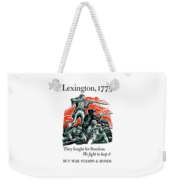 They Fought For Freedom - We Fight To Keep It Weekender Tote Bag