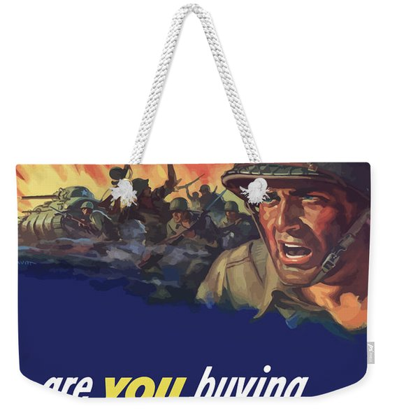 They're Fighting Harder Than Ever Weekender Tote Bag
