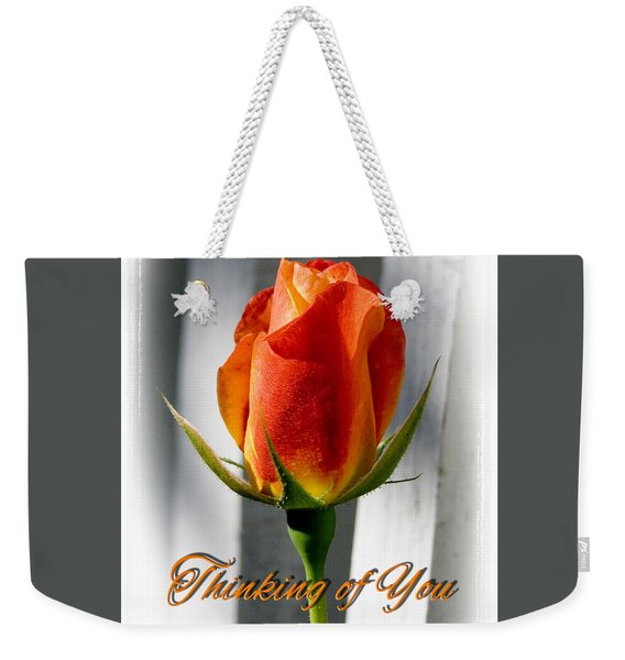 Thinking Of You, Rose Weekender Tote Bag