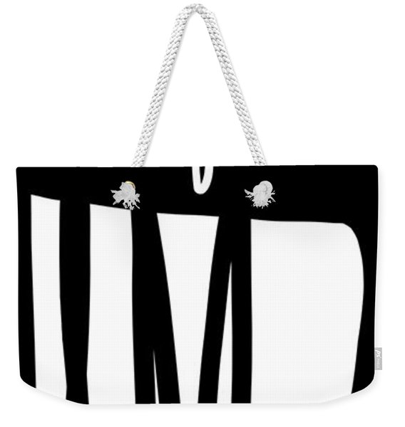 This Is The Life- Black And White Art By Linda Woods Weekender Tote Bag